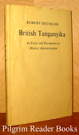 Image for British Tanganyika: An Essay and Documents on District Administration.