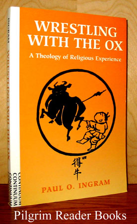 Image for Wrestling with the Ox: A Theology of Religious Experience.