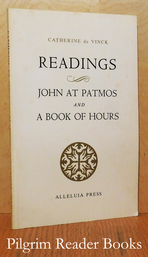 Image for Readings: John At Patmos and a Book of Hours.