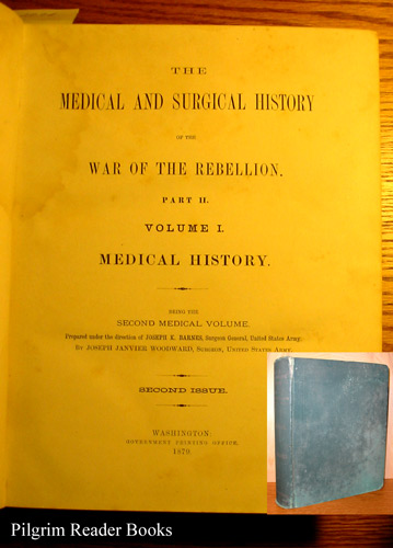 Image for The Medical and Surgical History of the War of the Rebellion. Part II, Volume I, Medical History