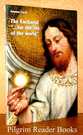 "Image for The Eucharist: "". . . for the Life of the World""."
