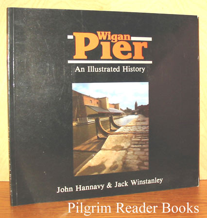 Image for Wigan Pier: An Illustrated History.