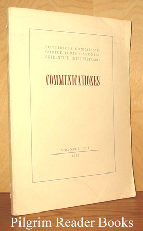 Image for Communicationes: Volume XVIII, Number 1, Iunio 1986.