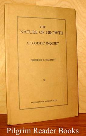 Image for The Nature of Growth: A Logistic Inquiry.