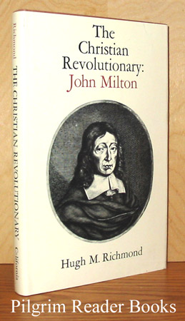 Image for The Christian Revolutionary: John Milton.