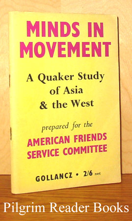 Image for Minds in Movement: A Quaker Study of Asia and the West.