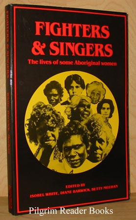 Image for Fighters & Singers: The Lives Of Some Australian Aboriginal Women.