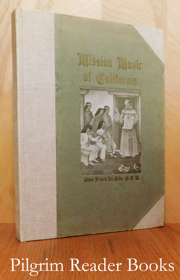 Image for Mission Music Of California: A Collection Of Old California Mission Hymns And Masses.