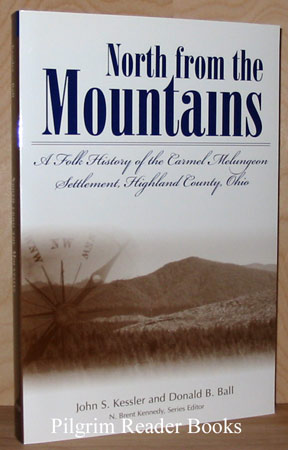 Image for North from the Mountains: A Folk History of the Carmel Melungeon Settlement, Highland County, Ohio.