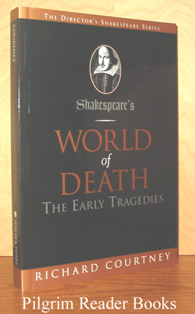 Image for Shakespeare's World Of Death: The Early Tragedies.