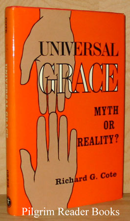 Image for Universal Grace: Myth Or Reality.