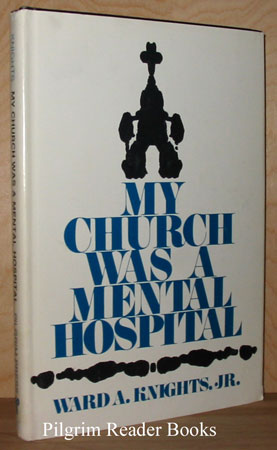 Image for My Church Was a Mental Hospital.