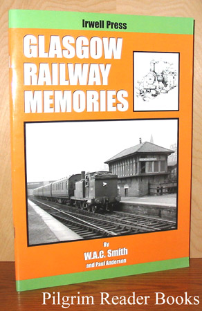 Image for Glasgow Railway Memories.