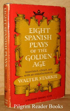 Image for Eight Spanish Plays of the Golden Age.