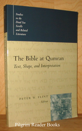 Image for The Bible At Qumran: Text, Shape and Interpretation.