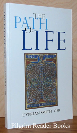 Image for The Path of Life: Benedictine Spirituality for Monks and Lay People.