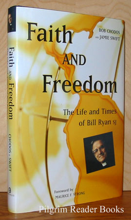 Image for Faith and Freedom: The Life and Times of Bill Ryan, SJ.