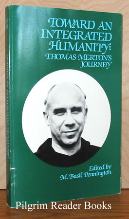 Image for Toward an Integrated Humanity: Thomas Merton's Journey.