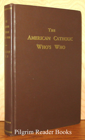 Image for The American Catholic Who's Who; 1948 & 1949, Volume 8.