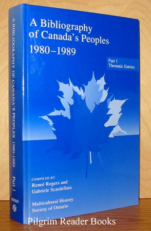 Image for A Bibliography Of Canada's Peoples: 1980-1989, Part 1 - Thematic Entries.