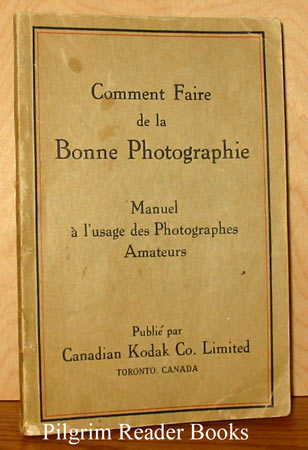 Image for Comment faire de la bonne photographie: Manuel a l'usage des photographes amateurs.