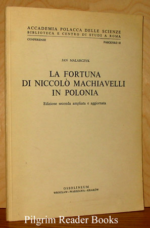 Image for La Fortuna Di Niccolo Machiavelli In Polonia.