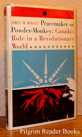 Image for Peacemaker or Powder-Monkey [Powdermonkey]: Canada's Role in a Revolutionar y World.
