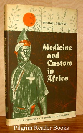 Image for Medicine And Custom In Africa.