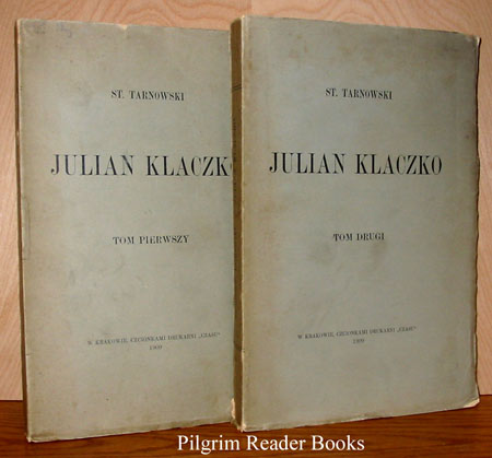 Image for Julian Klaczko. (complete in 2 volumes).