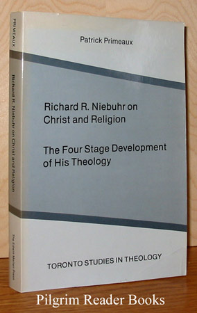 Image for Richard R. Niebuhr on Christ and Religion: The Four Stage Development of His Theology.