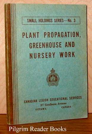 Image for Plant Propagation: Greennhouse and Nursery Work.