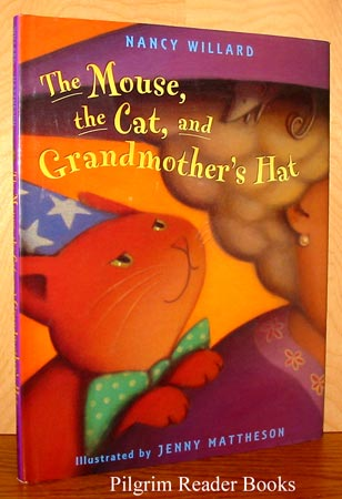 Image for The Mouse, the Cat, and Grandmother's Hat.
