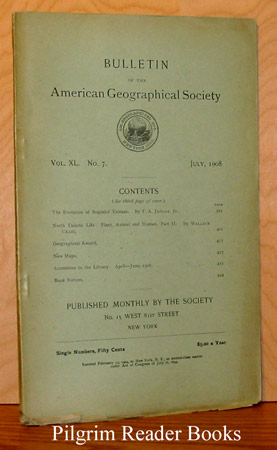 Image for Bulletin of the American Geographical Society: Volume XL, Number 7, July 1908.