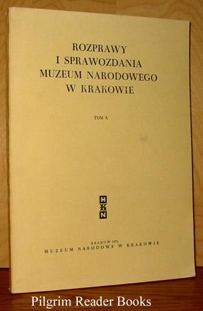 Rozprawy i Sprawozdania Muzeum Narodowego w Krakowie, Tom X.