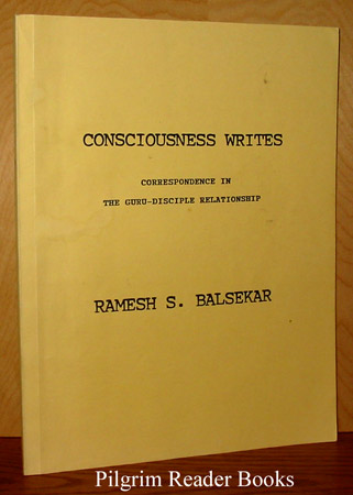 Image for Consciousness Writes: Correspondence in the Guru-Disciple Relationship.