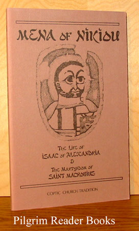 Image for The Life of Isaac of Alexandria and The Martyrdom of Saint Macrobius.