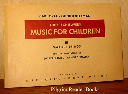 Image for Orff Schulwerk: Music for Children, III - Major Triads.