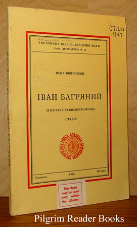 Image for Ivan Bahriany: a Literary-Bibliographical Study.