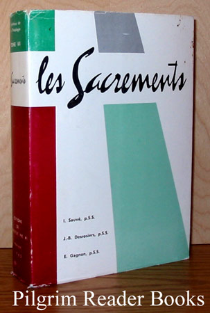 Image for Les Sacrements. (Synthese de la Theologie, Tome VII).