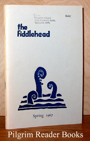 Image for The Fiddlehead: Number 71, Spring 1967.