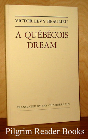 Image for A Quebecois Dream.