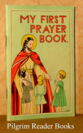 Image for My First Prayer Book: Let the Little Children come to ME.