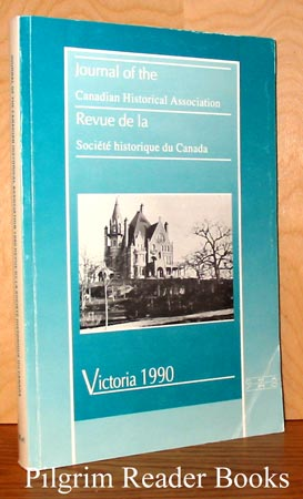 Image for Journal of the Canadian Historical Association / Revue de la Societe Historique du Canada, New Series, Volume 1, 1990.