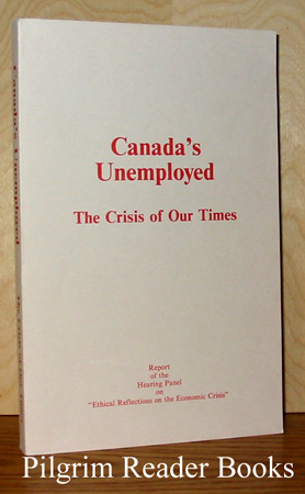Image for Canada's Unemployed: The Crisis of Our Times.