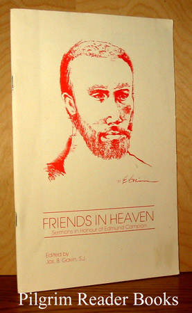 Image for Friends in Heaven, Sermons in Honour of Edmund Campion.