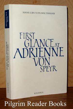 Image for First Glance at Adrienne von Speyr.