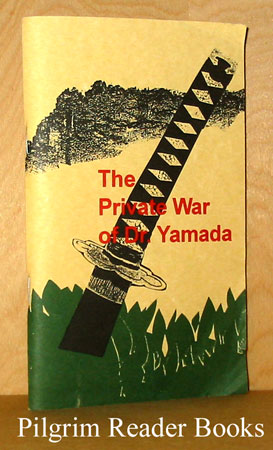 Image for The Private War of Dr. Yamada.