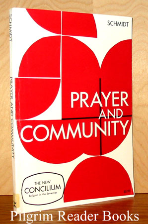 Image for Prayer and Community. (Concilium).