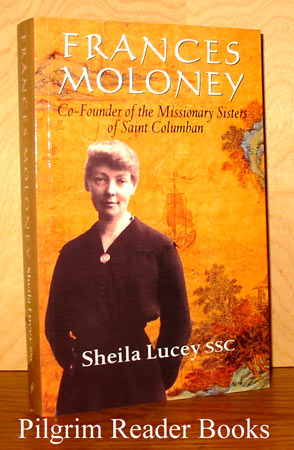 Image for Frances Moloney: Co-Founder of the Missionary Sisters of Saint Columban.