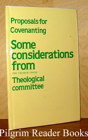 Image for Proposals for Covenanting: Some Considerations from the Church Union Theological Committee.